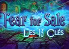 Fear for Sale: Les 13 Clés