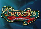 Reveries: Le Voleur d'Ames