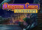 Dangerous Games: L'Illusionniste