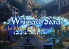 Whispered Secrets: Le Silence de l'Or Edition Collector