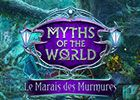 Myths of the World : Le Marais des Murmures