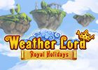 Weather Lord 7 Royal Holidays Collector s Edition