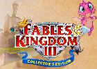 Fables of the Kingdom 3 Edition Collector
