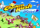 Chicken Rush - Deluxe