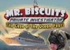 Mr Biscuits: The Case of the Ocean Pearl