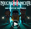 Necromancer 2 - The Crypt of the Pixels